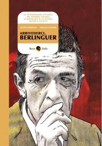 Arrivederci, Berlinguer