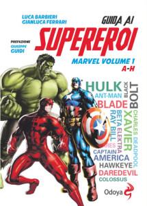 Guida ai Supereroi Marvel A-H