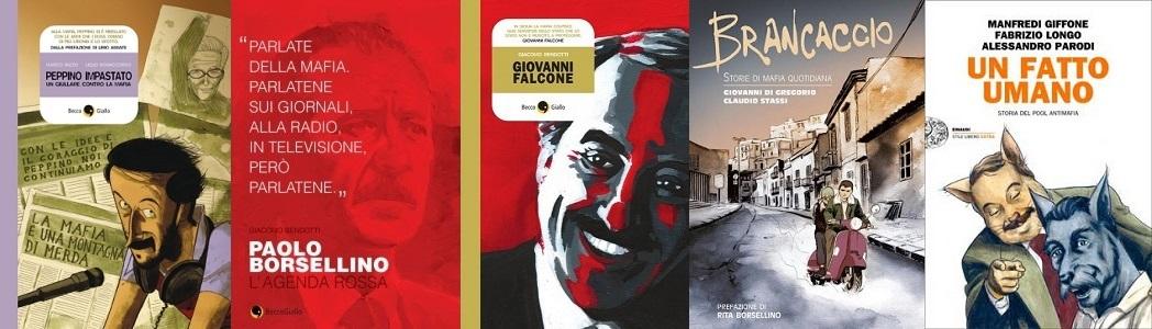 Fumetti contro le mafie: Peppino Impastato, Giovanni Falcone, Paolo Borsellino, Brancaccio e Un fatto umano